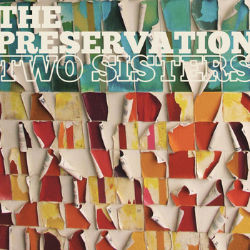 the preservation two sisters The Preservation   Two Sisters